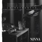 Botella Tras Botella (La Respuesta) de Ninna