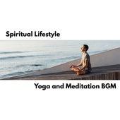 Spiritual Lifestyle: Yoga and Meditation BGM van Zen Meditation and Natural White Noise and New Age Deep Massage