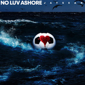 No Luv Ashore von Jay Sean