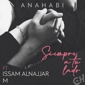 Siempre a Tu Lado (Remix) de anahabi & Señorita m