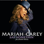Say Somethin' de Mariah Carey