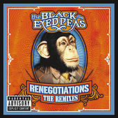 Renegotiations: The Remixes von Black Eyed Peas