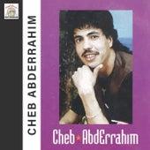 Raja Akidam Gha Marchagh by Cheb Abderrahim