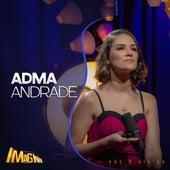 Acústico Imaginar: Adma Andrade (Voz e Violão) by Adma Andrade