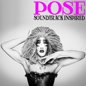 Pose (Soundtrack Inspired) by Various Artists