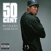 Hustler's Ambition by 50 Cent