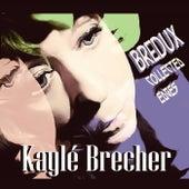 Bredux: Collected Edges by Kaylé Brecher