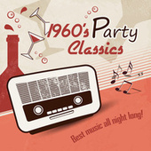 1960's Party Classics by Various Artists