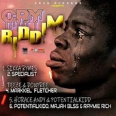 Cry Riddim von Various Artists