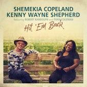 Hit 'Em Back (feat. Robert Randolph, Tony Coleman) by Shemekia Copeland