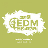 Lose Control by Hard EDM Workout