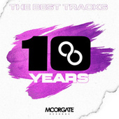 MOORGATE RECORDS - 10 YEARS by Various Artists