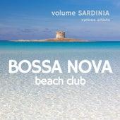 Bossa Nova Beach Club, Volume Sardinia de Various Artists