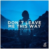 Don't Leave Me This Way by Klaas