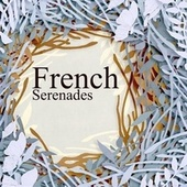 French Serenades by Various Artists