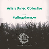 All Together Now by Artists United Collective