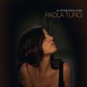 Le Storie Degli Altri von Paola Turci