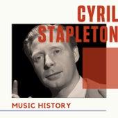 Cyril Stapleton - Music History de Cyril Stapleton