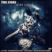 Never Enough (Live) di The Cure