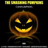 Cinnamon (Live) de Smashing Pumpkins