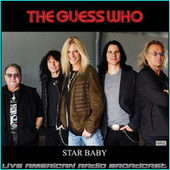 Star Baby (Live) de The Guess Who