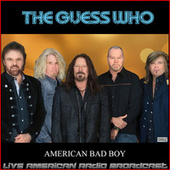 American Bad Boy (Live) de The Guess Who