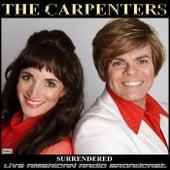Surrendered (Live) fra Carpenters