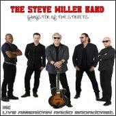 Gangster Of The Streets (Live) de Steve Miller Band