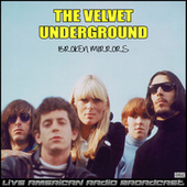 Broken Mirrors (Live) de The Velvet Underground