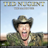 The Madhouse (Live) fra Ted Nugent