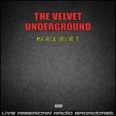 Black Velvet (Live) de The Velvet Underground