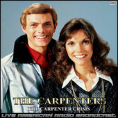 The Carpenter Crisis (Live) fra Carpenters