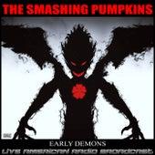 Early Demons (Live) de Smashing Pumpkins
