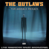 The Knoxville Menace (Live) di The Outlaws
