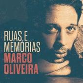 Ruas e Memórias de Marco Oliveira