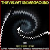 The White Light (Live) de The Velvet Underground
