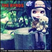 Rag Dolls (Live) fra The Byrds