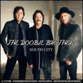 South City (Live) van The Doobie Brothers