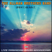 Unbreakable (Live) de The Allman Brothers Band