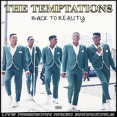 Back To Reality (Live) de The Temptations