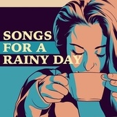 Songs for a Rainy Day von Various Artists