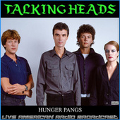 Hunger Pangs (Live) by Talking Heads