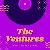 White Silver Sands by The Ventures