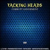 Corrupt Government (Live) van Talking Heads