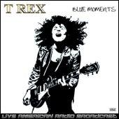 Blue Moments (Live) fra T. Rex