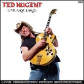 Strange Ways (Live) fra Ted Nugent