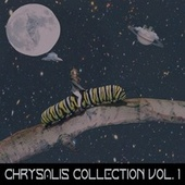 Chrysalis Collection Vol. 1 by Various Artists