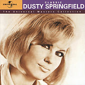 Classic Dusty Springfield - The Universal Masters Collection by Dusty Springfield