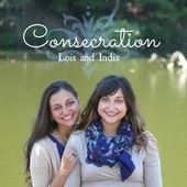 Consecration by Lois and India