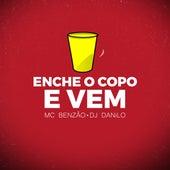 Enche o Copo e Vem by DJ Danilo